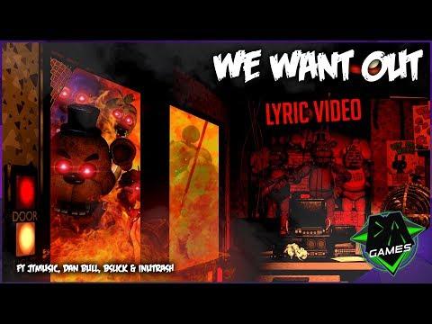 FNAF 1 SONG - We Want Out (Ft. JTMusic, Dan Bull, BSlick & InuTrash) | DAGames
