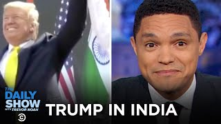 Trump Takes India | The Daily Show