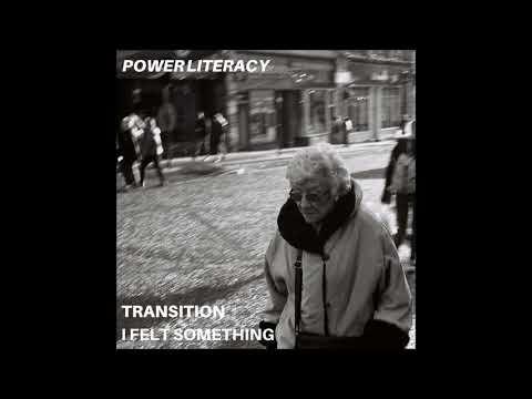 Power Literacy ~ Transition