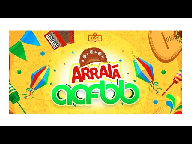 Arraiá da AAFBB | 2021 Live