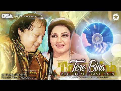 Tere Bina Rogi Hoye Pyase Nain | Noor Jehan & Nusrat Fateh Ali Khan | Official Video | OSA Worldwide