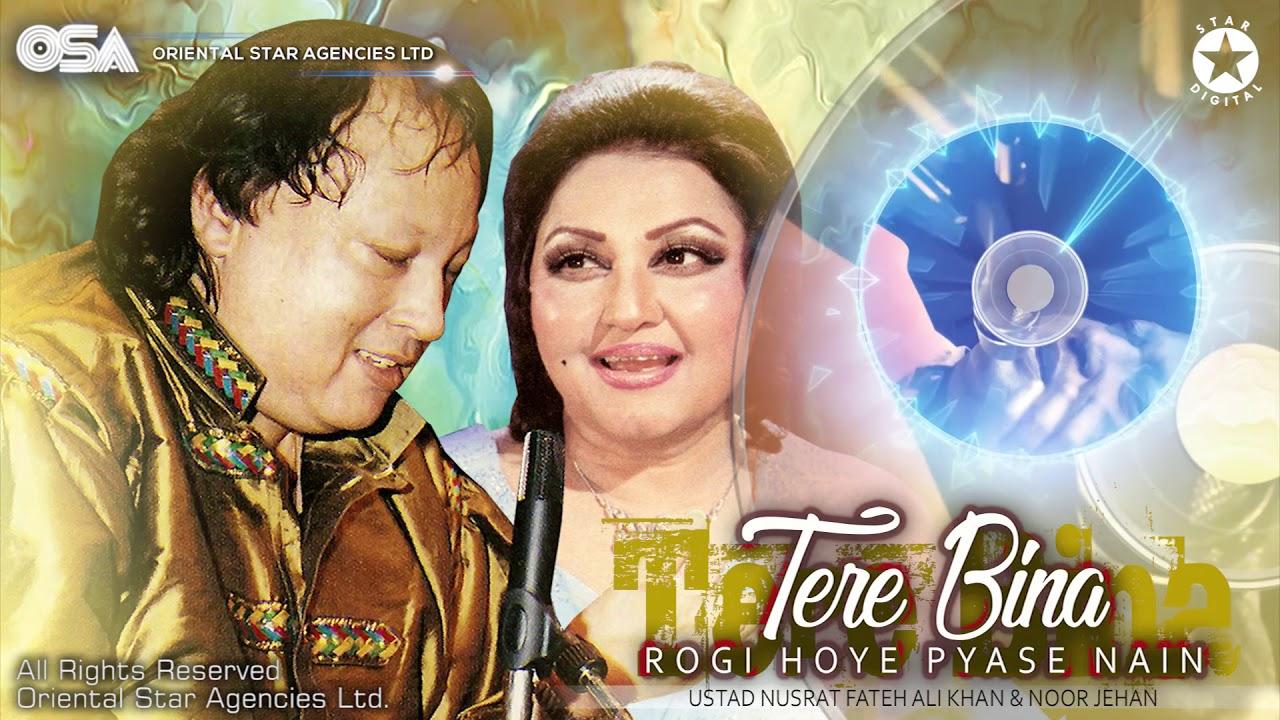 Tere bina rogi hoyay pyase nain by ustad nusrat fateh ali khan on.