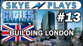 Cities: Skylines Building London #13 ►The Gherkin and Tower 42◀ Gameplay