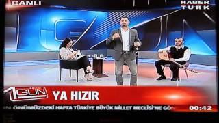 Cetin Ceto - Ya Hizir - Habertürk
