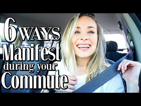 MANIFEST DURING YOUR COMMUTE   6 Ways: Use The Law Of Attraction During Travel Time