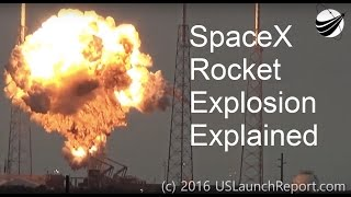 Explaining Why SpaceX Rocket Exploded on Pad