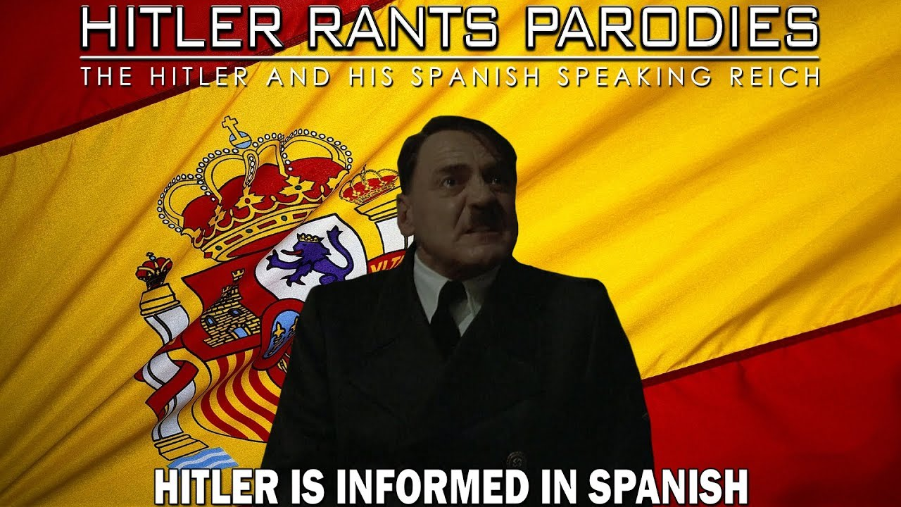 Hitler is informed in Spanish