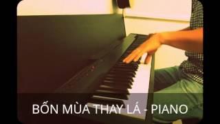BỐN MÙA THAY LÁ - PIANO