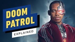 Doom Patrol Explained