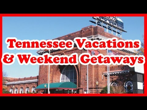 5 Best Tennessee Vacations & Weekend Getaways   US State Holidays Guide