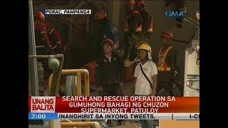 UB: Search and rescue operation sa gumuhong bahagi ng Chuzon supermarket, patuloy