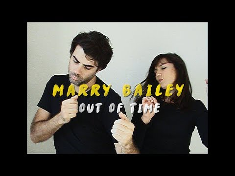 Marry Bailey - Out of Time