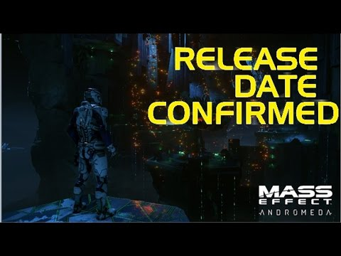 Mass Effect Andromeda Release Date Finally Announced - YouTube