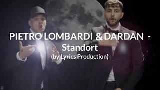 PIETRO LOMBARDI & DARDAN - Standort (lyrics)