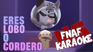 Video FNAFHS-¿Eres Lobo o Cordero? |KARAOKE| download MP3, 3GP, MP4, WEBM, AVI, FLV Agustus 2018