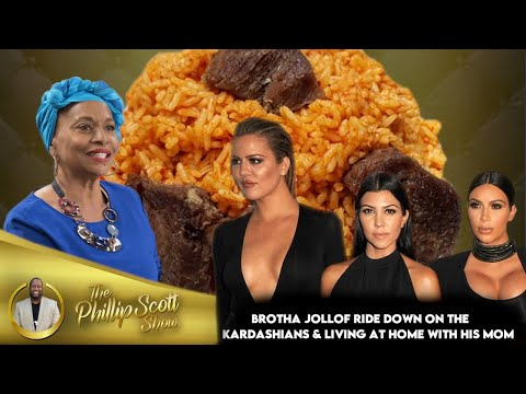 Brotha Jollof Ride Down On The Kardashians & Living At Home With His Mom