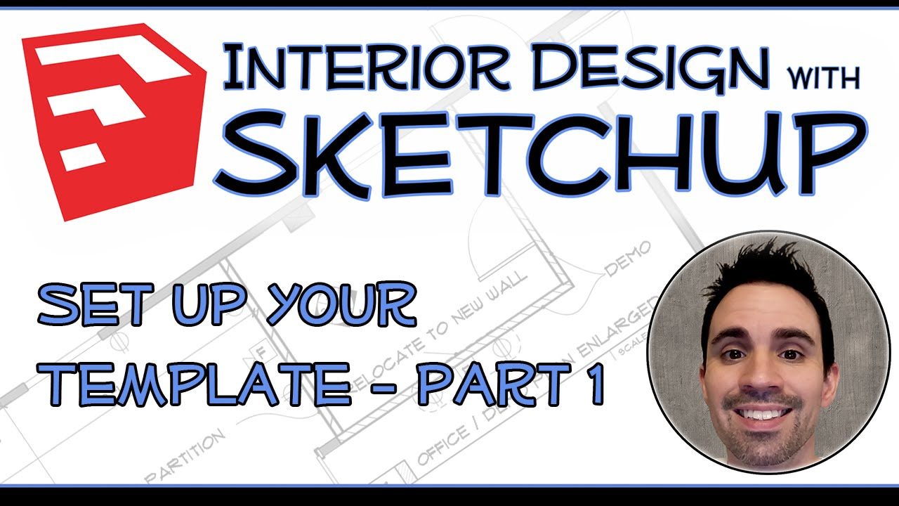 Interior Design with SketchUp Set Up Your Template part 1 YouTube