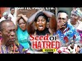 Download Seed Of Hatred season 1 - (New Movie) 2018 Latest Nigerian Nollywood Movie full HD | 1080p in Mp3, Mp4 and 3GP