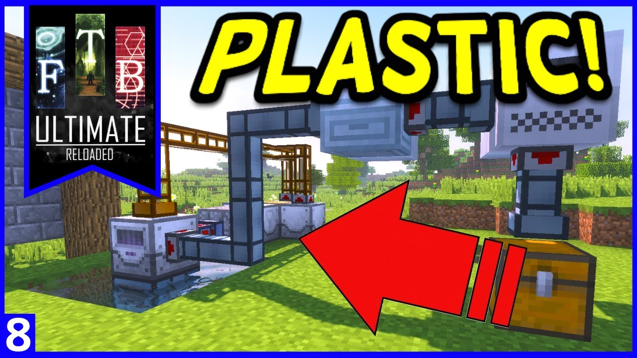 FTB Ultimate: Reloaded - Automated Plastic Production! Ep8
