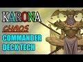 Commander Deck Tech: Karona Chaos