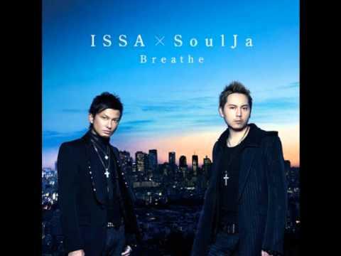 ISSA × SoulJa - Destiny [2010.09.22]