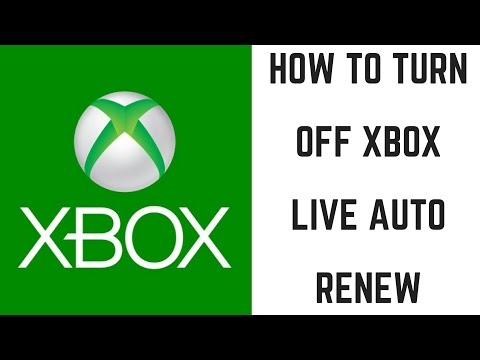 How to Turn Off Xbox Live Auto Renew (2017)