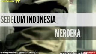 Mengenang perjuangan pahlawan nasional kita ( 17 AGUSTUS INDONESIA MERDEKA )