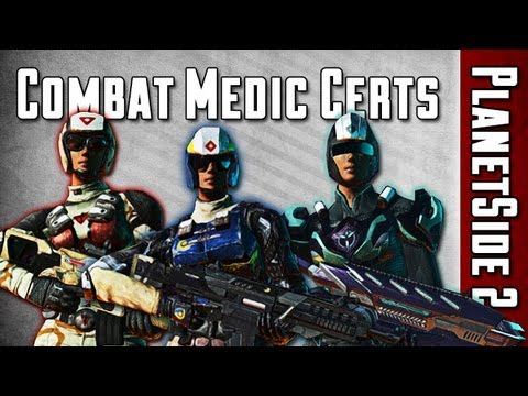 (OUTDATED) Most Useful Medic Certifications Guide - PlanetSide 2