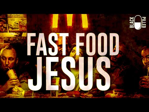 Fast Food Jesus