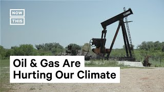 How Oil & Gas Wells Are Heating Up Our Planet