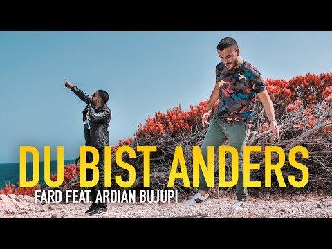 Fard feat. Ardian Bujupi - DU BIST ANDERS (Official Video)