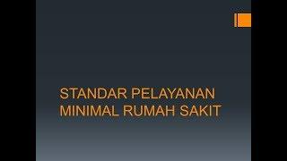 Standar Pelayanan Minimal Rumah Sakit