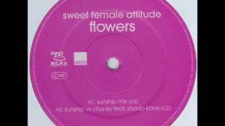 Sweet Female Attitude Ft Shadow Kane Flowers Sunship Vs Chunky