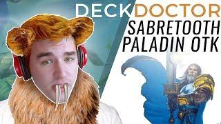Deck Doctor #11 w/ Firebat: Sabretooth OTK Paladin thumbnail
