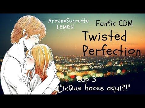 Twisted PerfectionCap 3Maratón 13