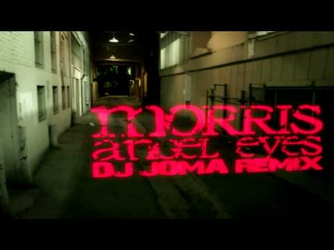 Morris - Angel Eyes (Dj Joma Remix)