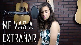 Me Vas a Extrañar - Banda MS (cover) Natalia Aguilar