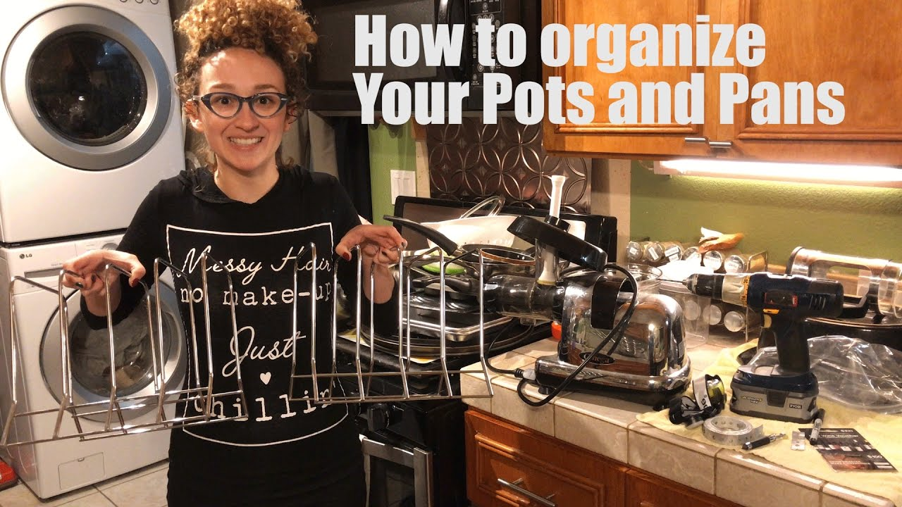 How To Organize Your Kitchen Pots And Pans Youtube