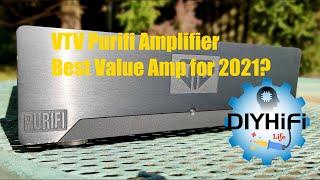 VTV Purifi Amplifier  Best Value 2021?