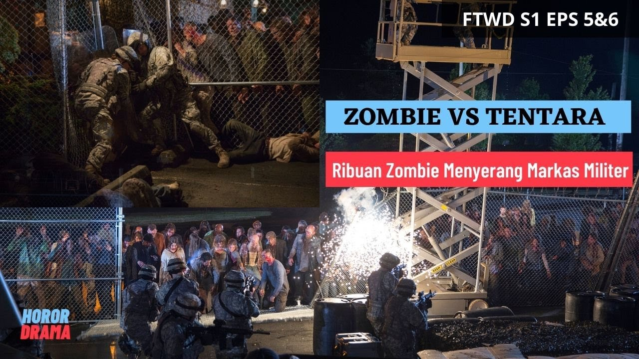 Download RIBUAN ZOMBIE MENYERANG MARKAS MILITER || ALUR CERITA FILM FEAR THE WALKING DEAD S1 Eps 5&6