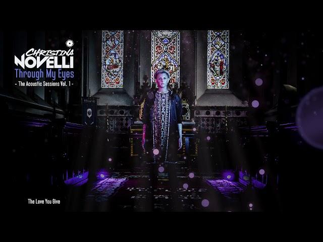 Christina Novelli - The Love You Give (Acoustic)