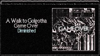 A Walk to Golgotha - Diminished