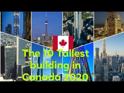 The 10 Tallest Building In Canada 2020