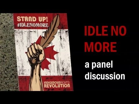 Panel Discussion: Idle No More