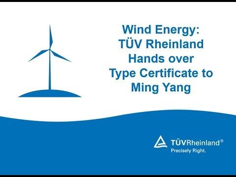 Wind energy: TÜV Rheinland hands over type certificate to Ming Yang