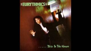 ♪ Eurythmics - This Is The House | Singles #03/33