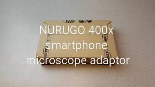 NURUGO Micro - Up to 400x magnification adaptor for smart phone