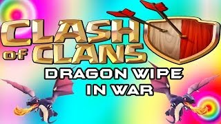 Dragon Wipe In Clan War - Channel Updates - Clash Of Clans (Android)