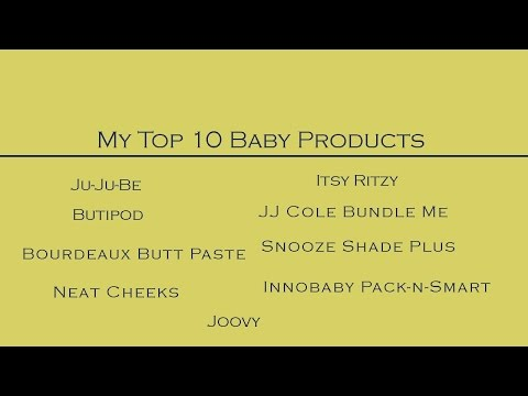 My Top 10 Baby Products