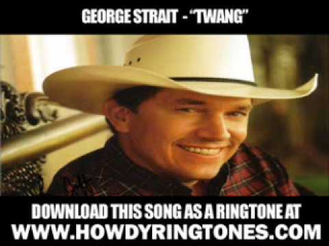 George Strait  Twang  New  + Lyrics + Download